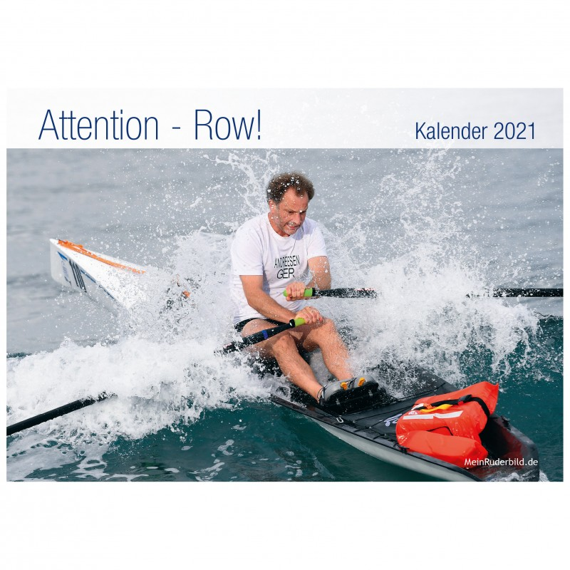 "Ruder-Kalender 2021 ""Attention - Row!"""